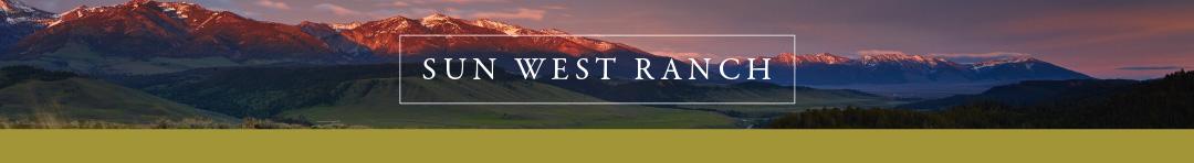 Sun West Ranch, Madison Valley, Montana